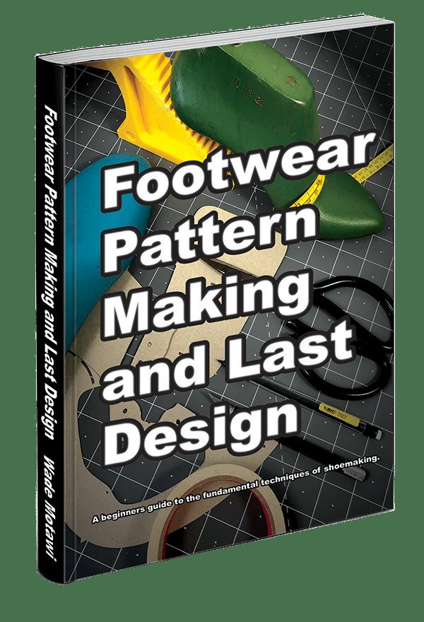Footwear Pattern Pattern Cutting: Step by Step Patterns for Footwear