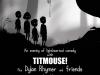 Titmouse - Show 4