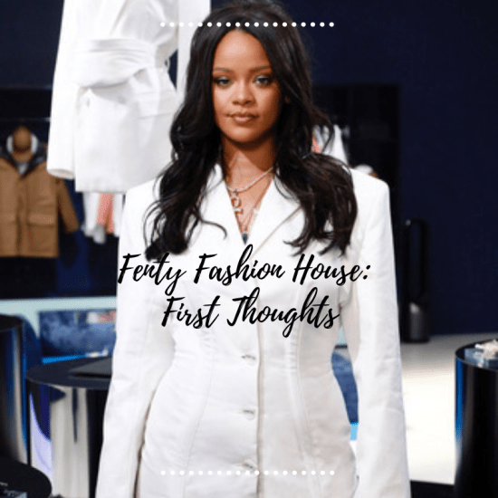 Fenty Fashion House