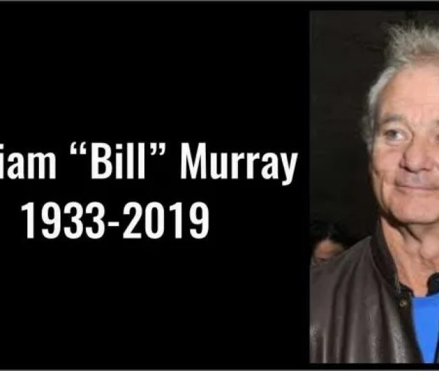 Has Bill Murray Died At 81 Wanting To See Americans United Under Trump