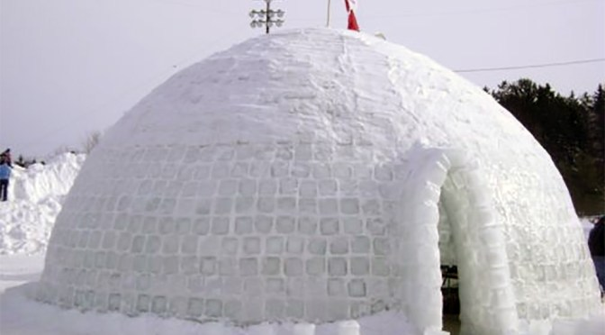 Now that's an igloo!!!!