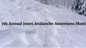 Avalanche Awareness Month