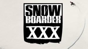Snowboarder Magazine 30 Seasons of Stoke