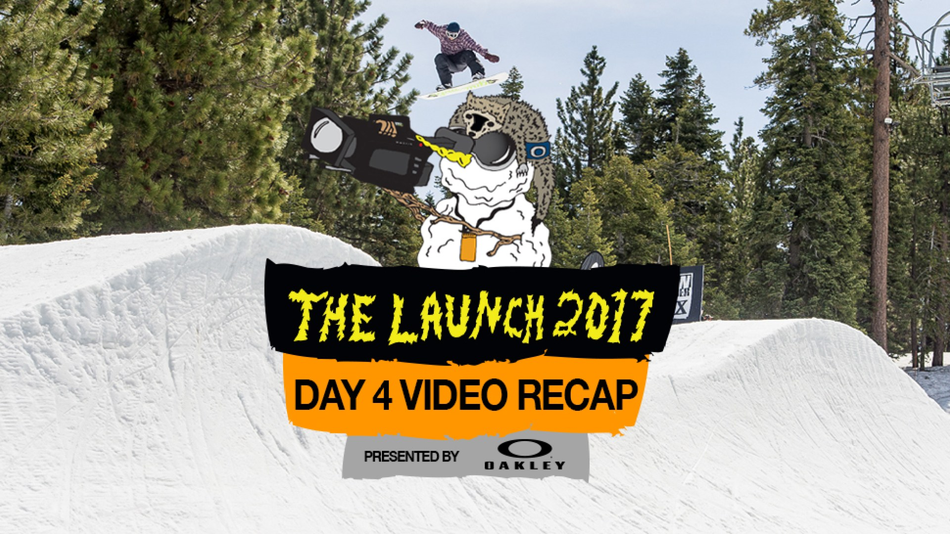 The Launch 2017 Presented By Oakley: Day 4 Video Recap