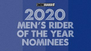 Mens Rider of the Year snowboarder awards 2020