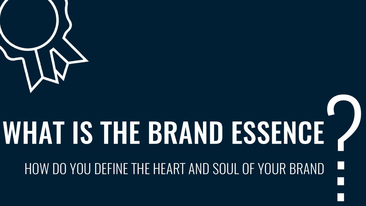 What Is The Brand Ethos? How Do You Define The Heart And Soul Of Your Brand?