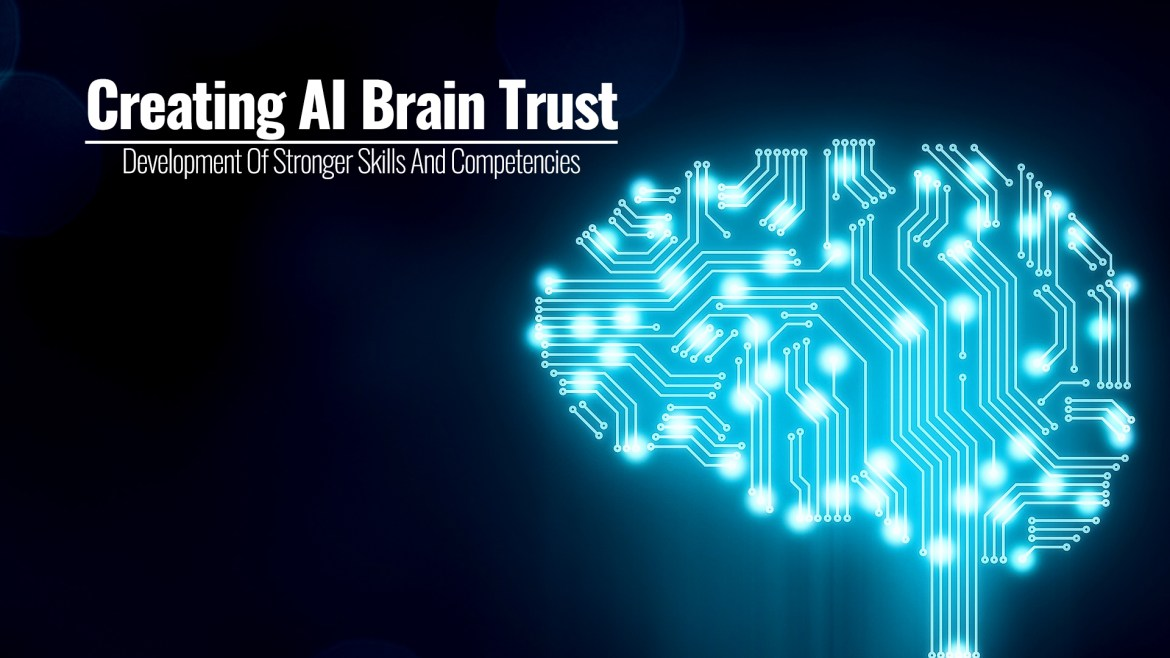 Creating AI Brain Trust | A Board Director And CEOs – Development Of Stronger Skills And Competencies