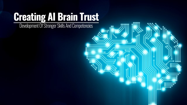 Creating AI Brain Trust | A Board Director And CEOs - Development Of Stronger Skills And Competencies