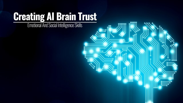 Creating AI Brain Trust | A Board Director And CEOs - Emotional And Social Intelligence Skills