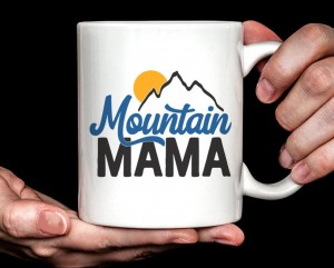 gift for outdoor mom: product photo Mountain Mama mug from Etsy