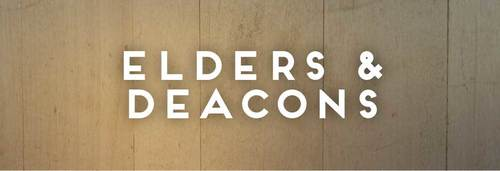 Instruction on Elders & Deacons – 1 Timothy 3:1-13