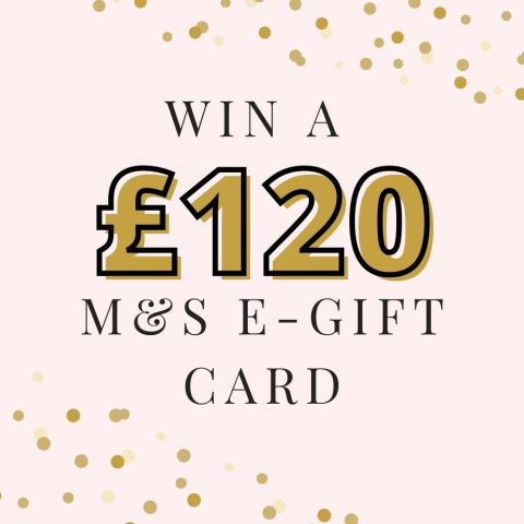 Win a £120 Marks And Spencer e-Gift Card!