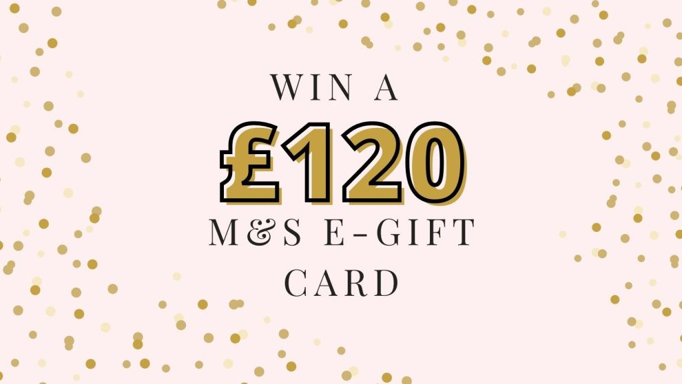 Win A £120 Marks And Spencer e-gift card