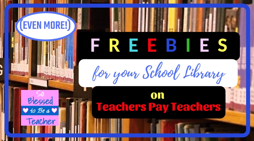 School Library Ideas – So Blessed to Be a Teacher