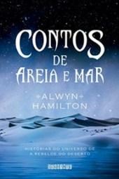 Contos de Areia e Mar - Alwyn Hamilton