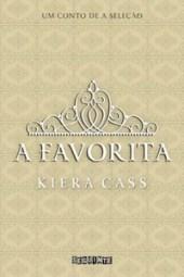 A Favorita - Kiera Cass