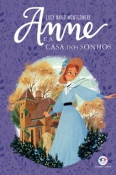 Anne e a Casa dos Sonhos - L. M. Montgomery