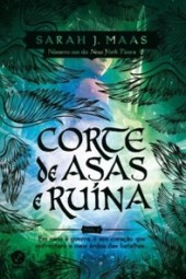 Corte de Asas e Ruína - Sarah J. Maas