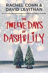 The Twelve Days of Dash & Lily - David Levithan e Rachel Cohn