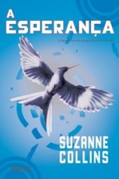 A Esperança - Suzanne Collins