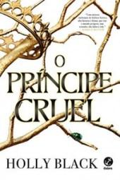 O Príncipe Cruel - Holly Black