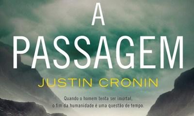 A Passagem - Justin Cronin [DESTAQUE]