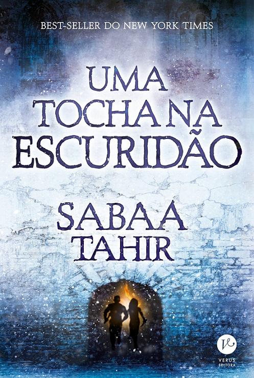 Uma Tocha na Escuridão - Sabaa Tahir