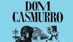 Dom Casmurro - Machado de de Assis [DESTAQUE]