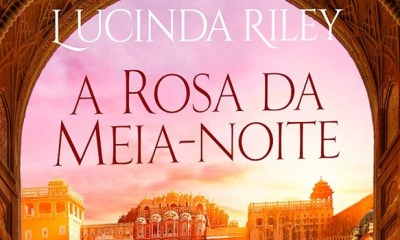 A Rosa da Meia-Noite - Lucinda Riley [DESTAQUE]