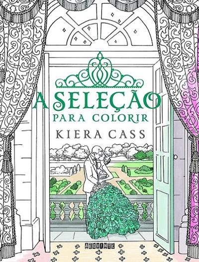 A Seleção para Colorir - Kiera Cass
