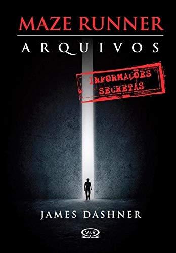 Maze Runner - Arquivos - James Dashner