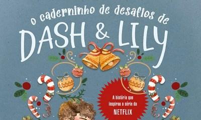 O Caderninho de Desafios de Dash e Lily - David Levithan e Rachel Cohn [DESTAQUE]