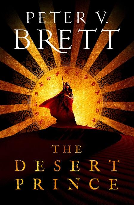 The Desert Prince - Peter V. Brett [CAPA BRITÂNICA]