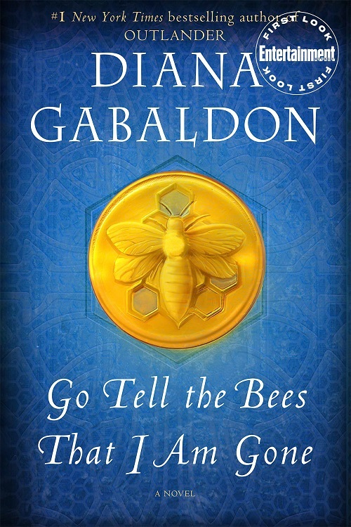 Go Tell the Bees That I Am Gone - Diana Gabaldon [CAPA]