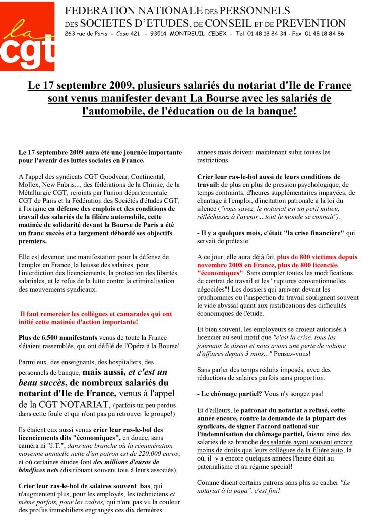 Le 17 septembre 2009, plusieurs salariés du notariat d'Ile de France sont venus manifester devant La Bourse avec les salariés de l'automobile, de l'éducation ou de la banque!
