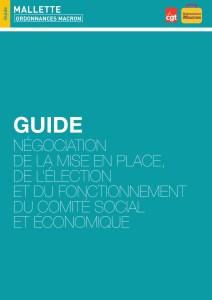 Guide Négociation de la mise en place, de l'élection et du fonctionnement du Comité Social et Economique