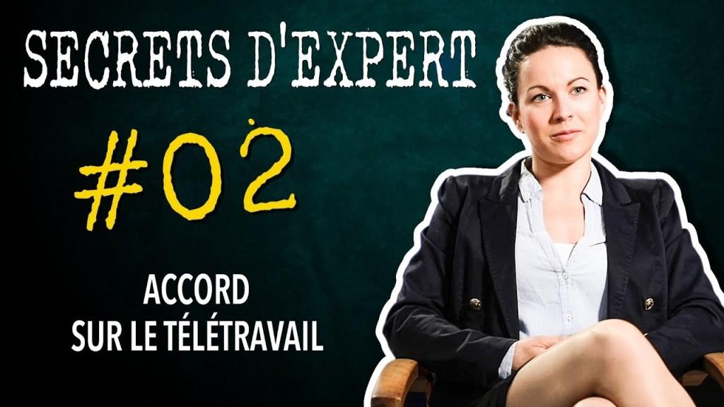 Secrets d'expert : #02 – Accord sur le télétravail