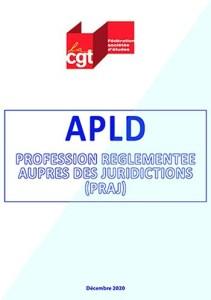APLD – Profession règlementée auprès des juridictions (PRAJ)