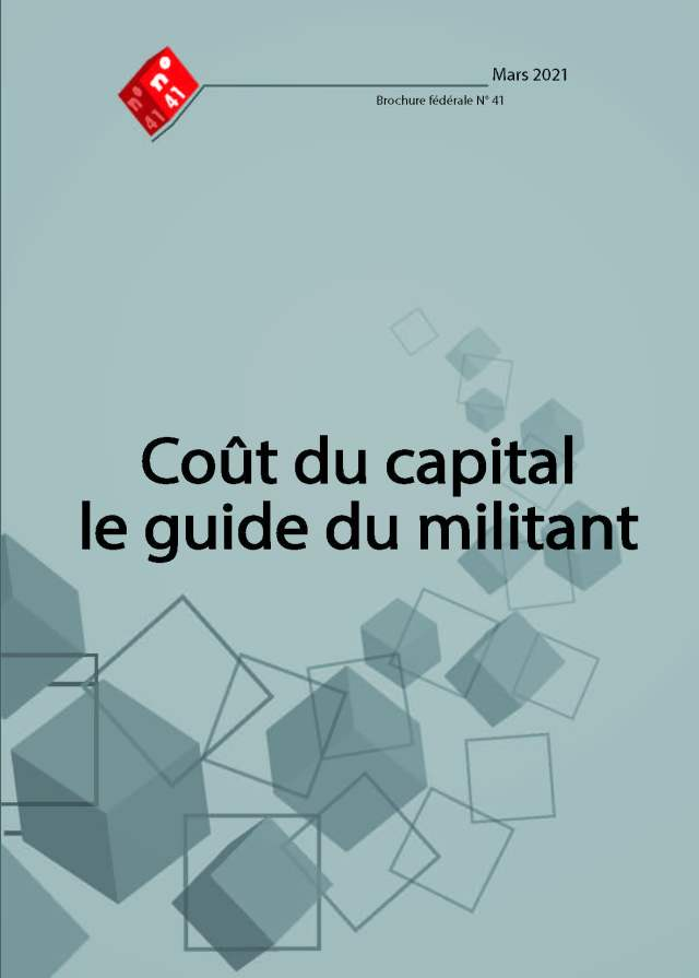 Brochure n°41 : Coût du capital, le guide du militant