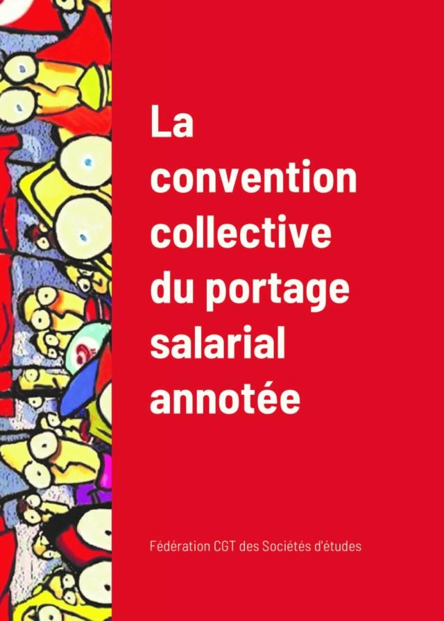 La convention collective du portage salarial annotée