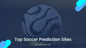 Top soccer prediction sites for tips