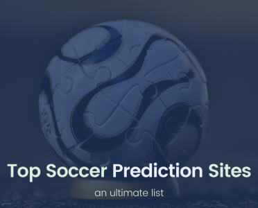 Ultimate List of the Top Soccer Prediction Sites