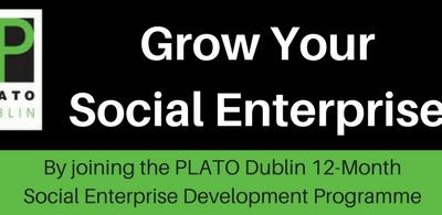 Grow Your Social Enterprise PLATO Dublin Programme