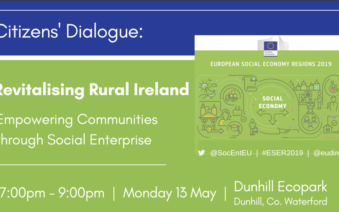 Revitalising Rural Ireland May 13th Dunhill Ecopark