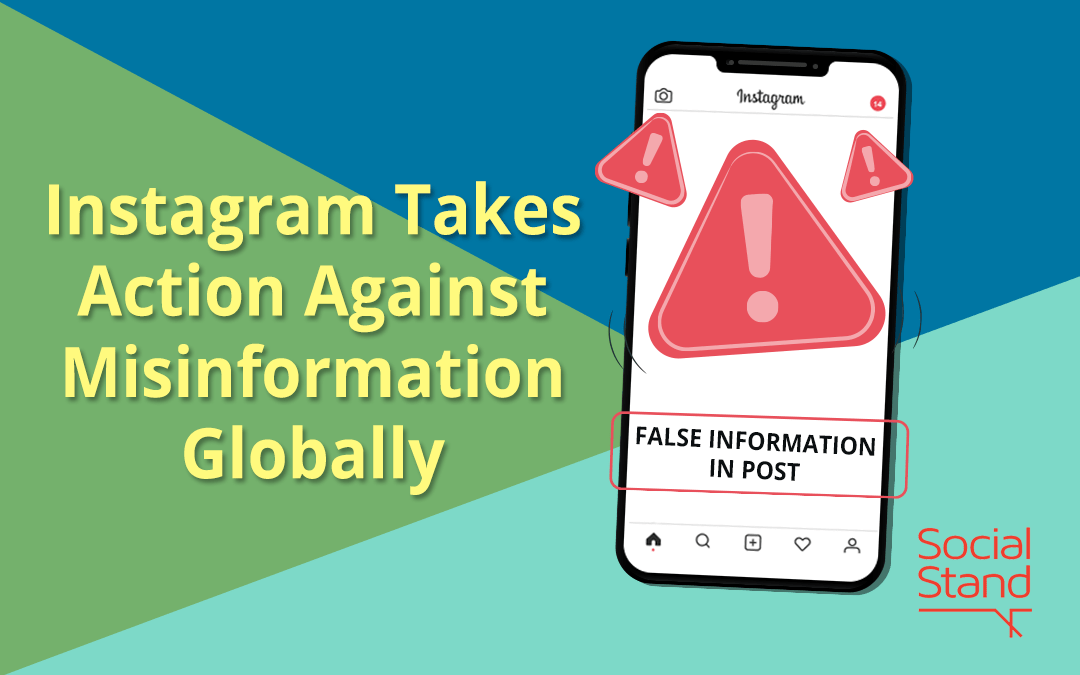 Instagram Takes Action Against Misinformation Globally