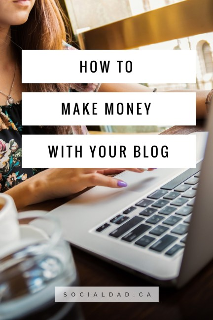 make money from your blog, make money from home, make money from home, work with brands, get paid to review, free stuff, how to blog, blogging,