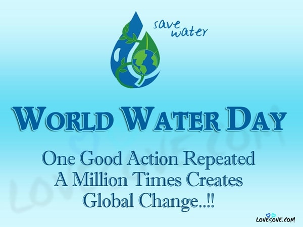 World Water Day Whatsapp Images Status, World Water Day Quotes, World Water Day Quotes In English, World Water Day Quotes 2020, World Water Day Slogans 2020, Celebrations Of World Water Day, World Water Day Quotes Slogans Status, World Water Day 22 march, Happy World Water Day 22 march, World Water Day 2020 Quotes Slogans Images