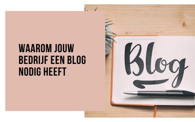 Waarom jouw bedrijf een blog nodig heeft