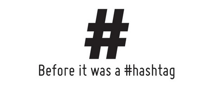 What Did the Hashtag Do Before #Twitter?