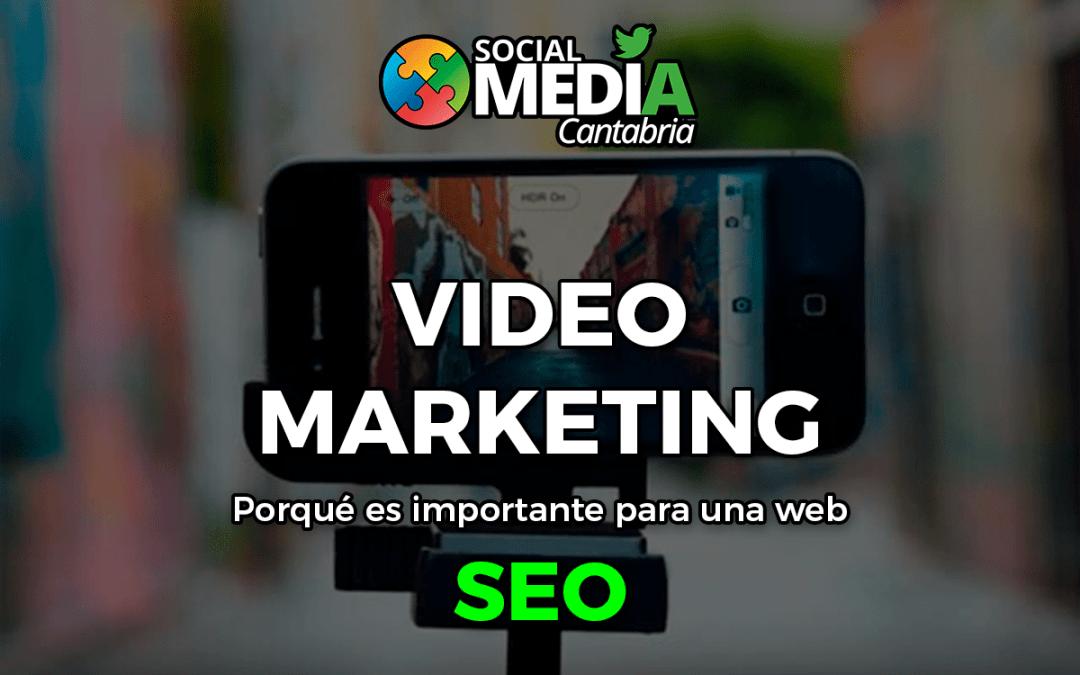 Por que es importante el vídeo Marketing para una web